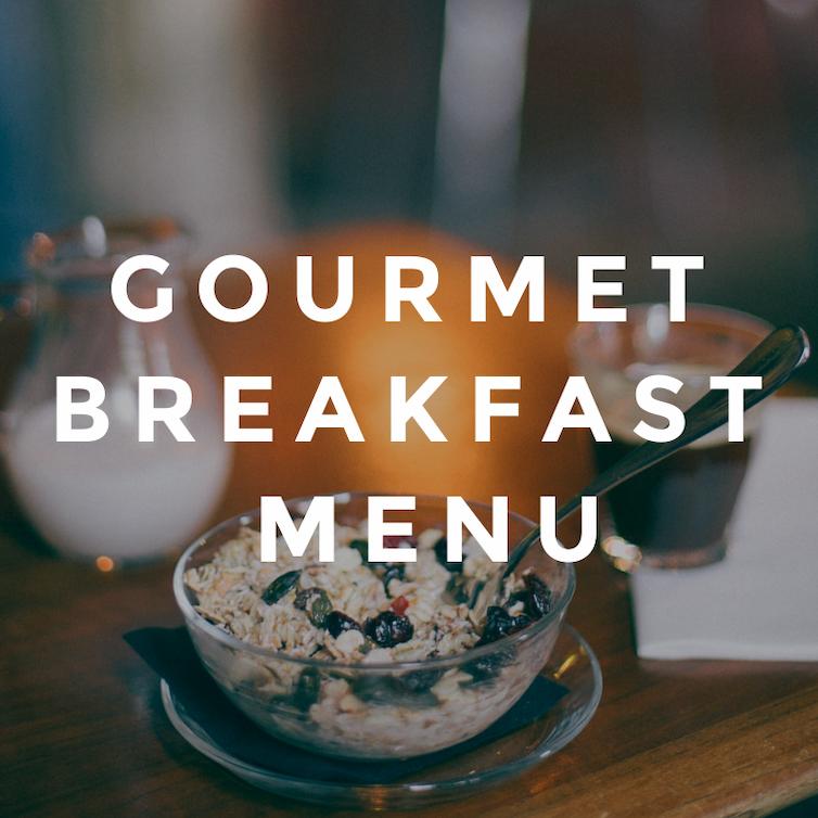 Gourmet Breakfast Menu