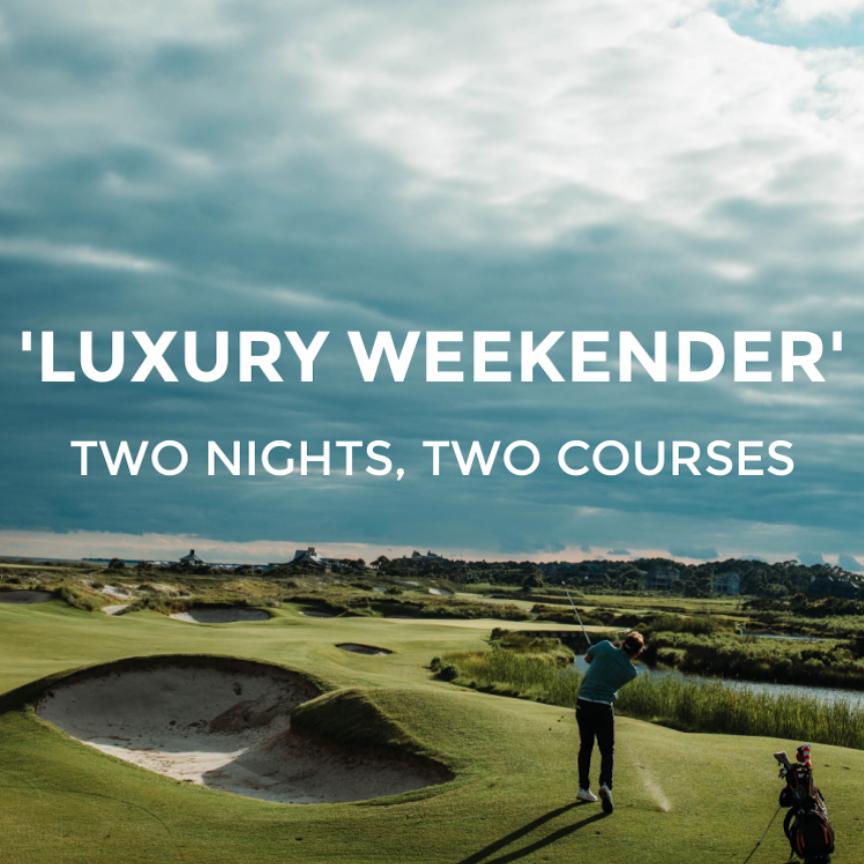 Luxury Weekender Package